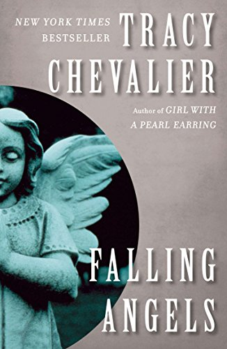 Falling Angels: A Novel: Chevalier, Tracy