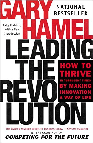 9780452283244: Leading the Revolution: How to Thrive in Turbulent Times by Making Innovation a Way of Life