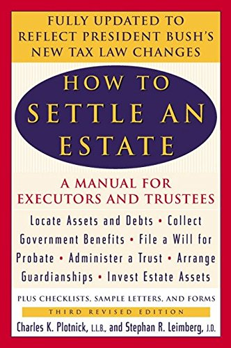 9780452283428: How to Settle an Estate: A Manual for Executors and Trustees
