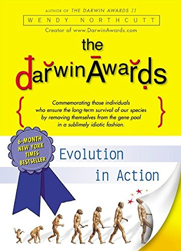 9780452283442: The Darwin Awards: Evolution in Action
