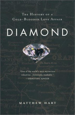 9780452283701: Diamond: The History of a Cold-Blooded Love Affair