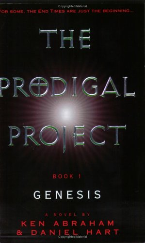 9780452284203: The Prodigal Project: Book 1: Genesis