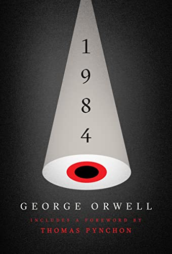 Nineteen Eighty-Four, Centennial Edition: Orwell, George