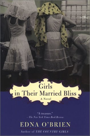 9780452284388: Girls in Their Married Bliss: And Epilogue (The Country Girls Trilogy)