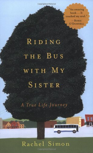 9780452284555: Riding the Bus with My Sister: A True Life Journey