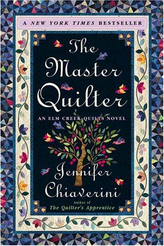 9780452284685: The Master Quilter (Elm Creek Quilts Series #6)