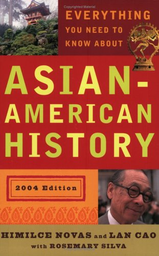 9780452284753: Everything You Need to Know About Asian American History (RevisedEdition)