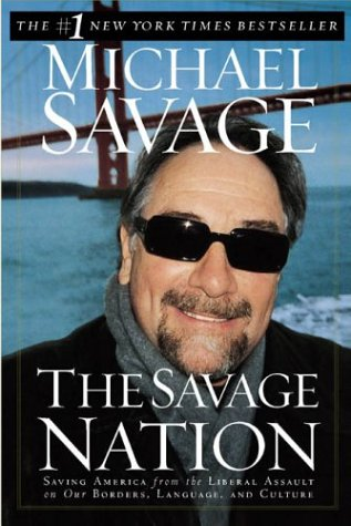 9780452284944: The Savage Nation: Saving America from the Liberal Assault on Our Borders, Language, and Culture