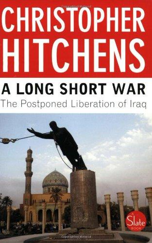 9780452284982: A Long Short War: The Postponed Liberation of Iraq
