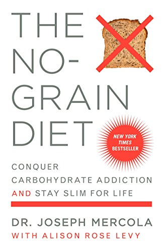 9780452285088: The No-Grain Diet: Conquer Carbohydrate Addiction and Stay Slim for Life