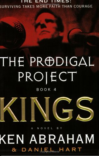 9780452285200: The Prodigal Project Book 4: Kings