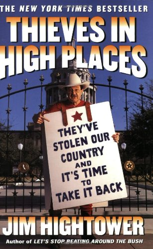 9780452285651: Thieves in High Places: They've Stolen Our Country and It's Time to Take It Back
