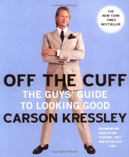 9780452286115: Off The Cuff: The Guy's Guide to Looking Good