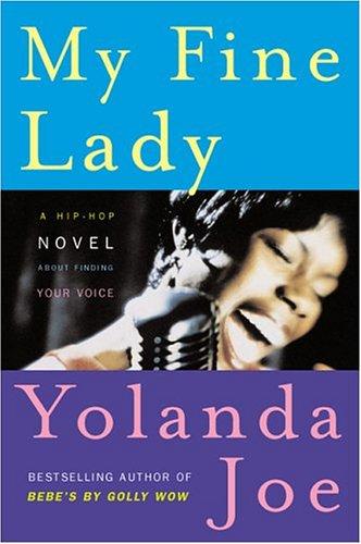 9780452286184: My Fine Lady: A Hip-Hop Novel