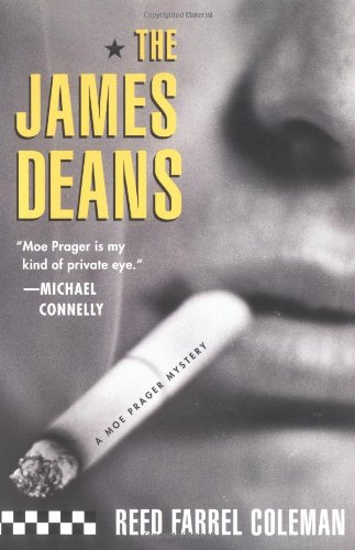 The James Deans (Moe Prager Mysteries): Coleman, Reed Farrel