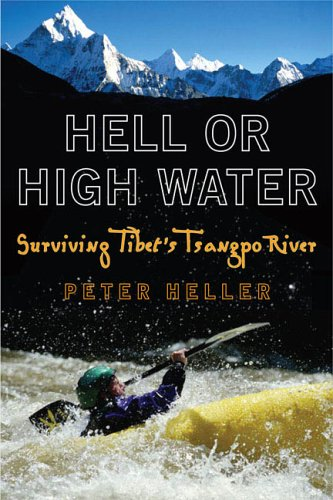 9780452286740: Hell or High Water: Surviving Tibet's Tsangpo River