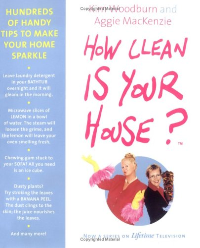 9780452286962: How Clean Is Your House? Hundreds of Handy Tips to Make Your Home Sparkle