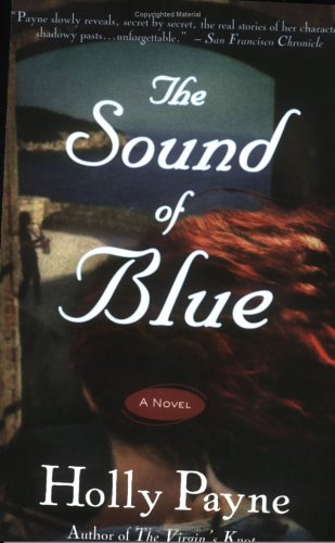 9780452286986: The Sound of Blue: A Novel
