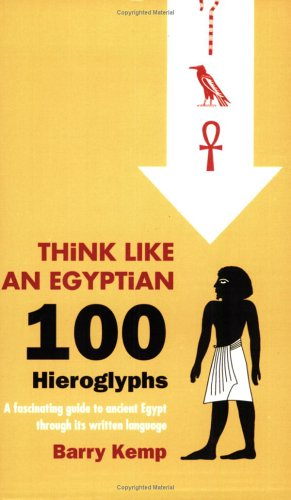 9780452287013: Think Like an Egyptian: 100 Hieroglyphs