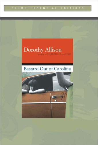 9780452287051: Bastard out of Carolina: (Plume Essential Edition)