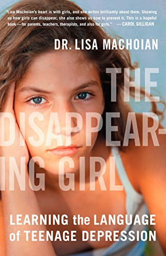 9780452287105: The Disappearing Girl: Learning the Language of Teenage Depression