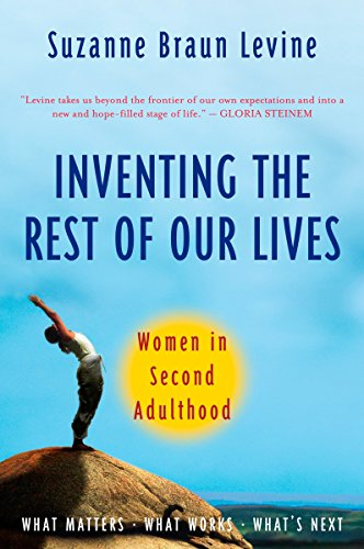 9780452287211: Inventing the Rest of Our Lives: Women in Second Adulthood