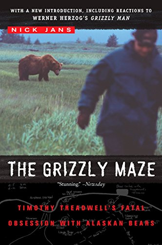 9780452287358: The Grizzly Maze: Timothy Treadwell's Fatal Obsession with Alaskan Bears