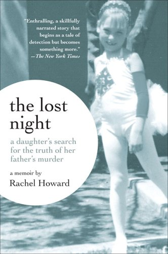 9780452287426: The Lost Night: A Daughter's Search for the Truth of Her Father's Murder