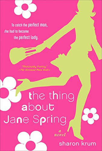 9780452287457: The Thing about Jane Spring