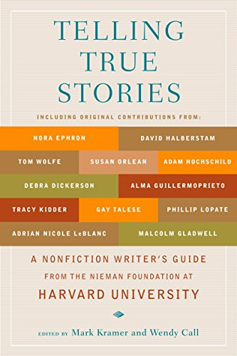 9780452287556: Telling True Stories: A Nonfiction Writers' Guide from the Nieman Foundation at Harvard University