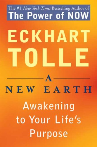 9780452287587: A New Earth: Awakening to Your Life's Purpose