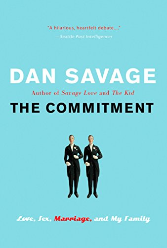 9780452287631: The Commitment: Love, Sex, Marriage, and My Family