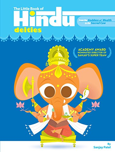 LITTLE BOOK OF HINDU DEITIES: From The Goddess Of Wealth To The Sacred Cow