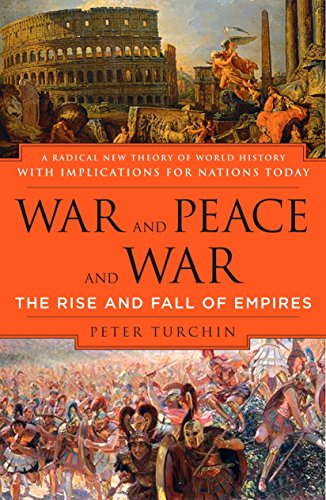 9780452288195: War And Peace And War: The Rise And Fall of Empires