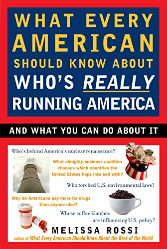 9780452288201: What Every American Should Know About Who's Really Running America: And What You Can Do About It