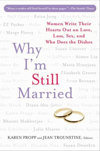 9780452288218: Why I'm Still Married