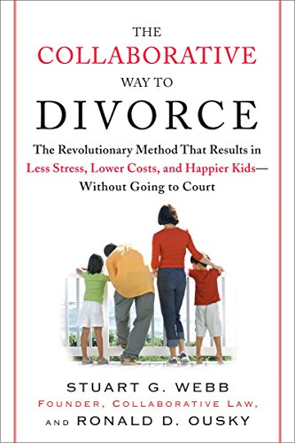 9780452288355: The Collaborative Way to Divorce: The Revolutionary Method That Results in Less Stress, Lower Costs, and Happier Kids--without Going to Court