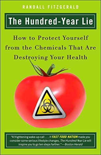 9780452288393: The Hundred-Year Lie: How to Protect Yourself from the Chemicals That Are Destroying Your Health