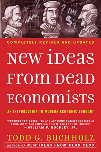 9780452288447: New Ideas from Dead Economists: An Introduction to Modern Economic Thought