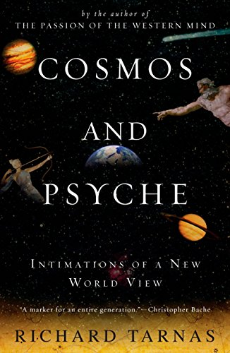 9780452288591: Cosmos and Psyche: Intimations of a New World View