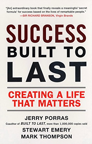 9780452288706: Success Built to Last: Creating a Life that Matters