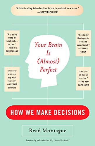 9780452288843: Your Brain Is (Almost) Perfect: How We Make Decisions