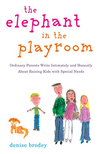 9780452289086: The Elephant in the Playroom: Ordinary Parents Write Intimately and Honestly About Raising Kids with Special N eeds