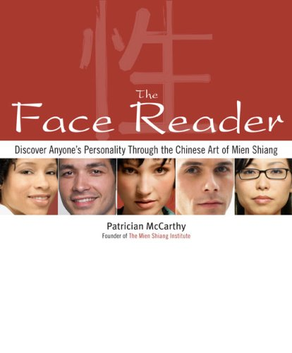 9780452289093: The Face Reader: Discover Anyone's Personality Through the Chinese Art of Mien Shiang