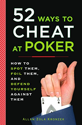 9780452289116: 52 Ways to Cheat at Poker: How to Spot Them, Foil Them, and Defend Yourself Against Them