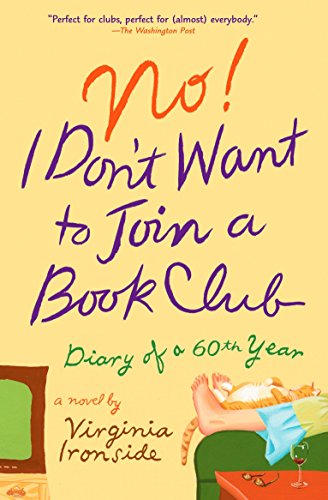 9780452289239: No! I Don't Want to Join a Book Club: Diary of a Sixtieth Year