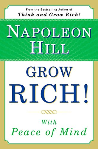 9780452289338: Grow Rich!: With Peace of Mind