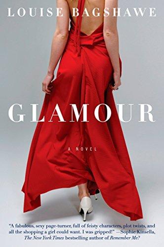 Glamour: A Novel: Bagshawe, Louise