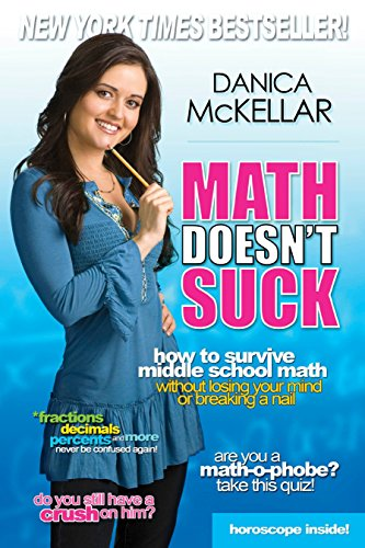 9780452289499: Math Doesn't Suck: How to Survive Middle School Math Without Losing Your Mind or Breaking a Nail