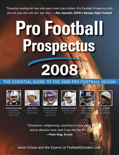 9780452289734: Pro Football Prospectus 2008: The Essential Guide to the 2008 Pro Football Season